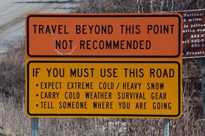 This Sign Is Found In A Few Different Parts Of Alaska